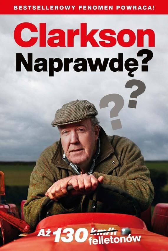 okładka Naprawdę? książka |  | Jeremy Clarkson