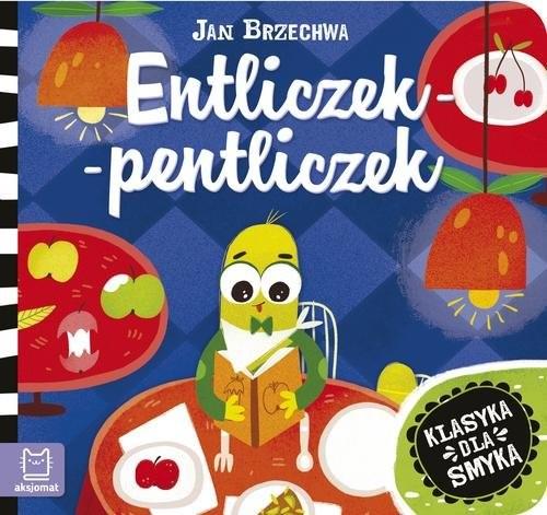 okładka Entliczek-pentliczekksiążka |  | Jan Brzechwa