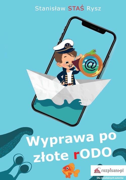okładka Wyprawa po złote rODOksiążka      Stanisław J. Rysz