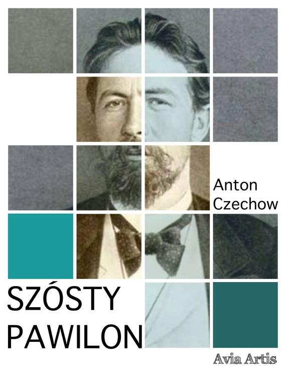 okładka Szósty pawilonebook | epub, mobi | Anton Czechow