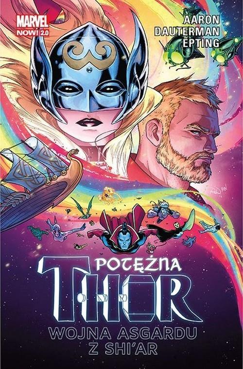 okładka Potężna Thor Tom 3 Wojna Asgardu z Shi'ar Marvel Now 2.0książka |  | Aaron Jason