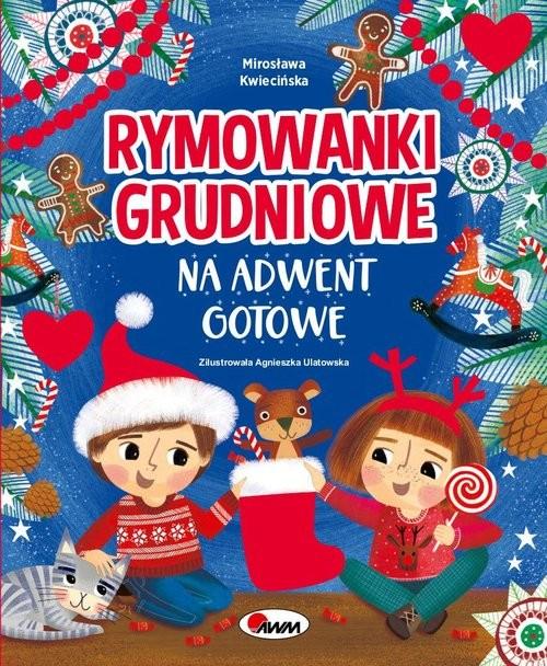 okładka Rymowanki grudniowe na adwent gotoweksiążka |  | Kwiecińska Mirosława