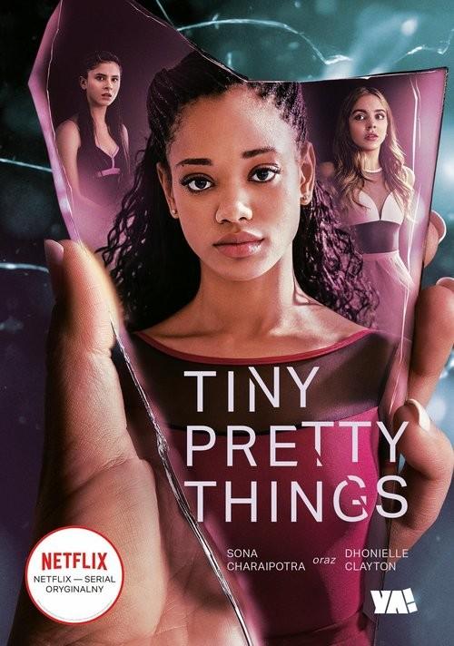 okładka Tiny Pretty Thingsksiążka      Sona Charaipotra, Dhonielle Clayton