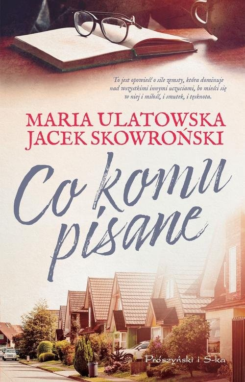okładka Co komu pisaneksiążka |  | Jacek Skowroński, Maria Ulatowska