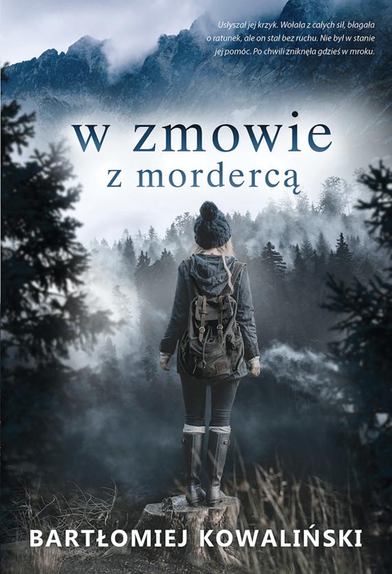 okładka W zmowie z mordercąebook   epub, mobi   Bartłomiej Kowaliński