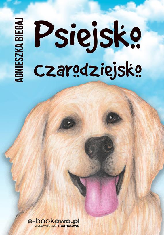 okładka Psiejsko czarodziejskoebook | epub, mobi | Agnieszka Biegaj