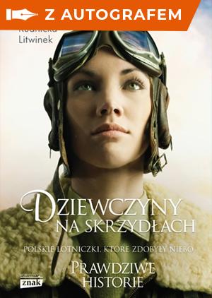 okładka Dziewczyny na skrzydłach - autografksiążka |  | Anna Rudnicka-Litwinek