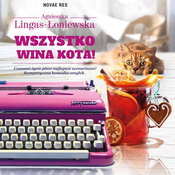 okładka Wszystko wina kota!audiobook | MP3 | Agnieszka Lingas-Łoniewska