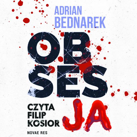 okładka Obsesjaaudiobook | MP3 | Adrian  Bednarek