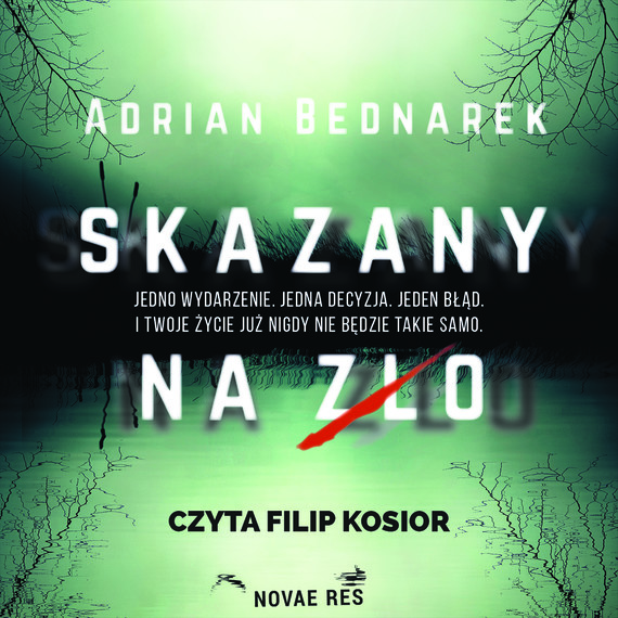 okładka Skazany na złoaudiobook | MP3 | Adrian  Bednarek
