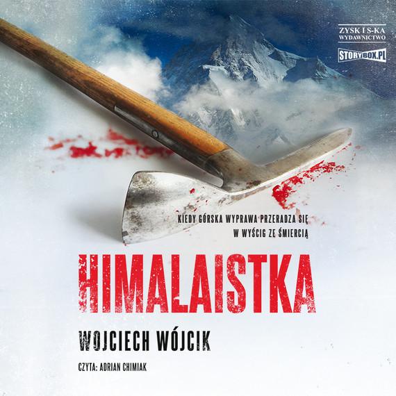 okładka Himalaistkaaudiobook   MP3   Wojciech Wójcik