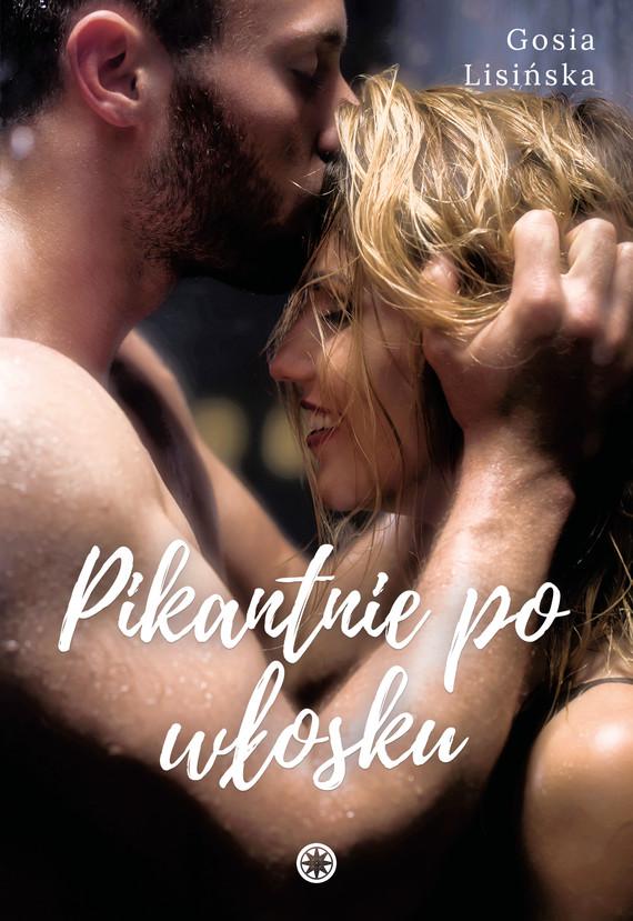 okładka Pikantnie po włoskuebook   epub, mobi   Małgorzata Lisińska