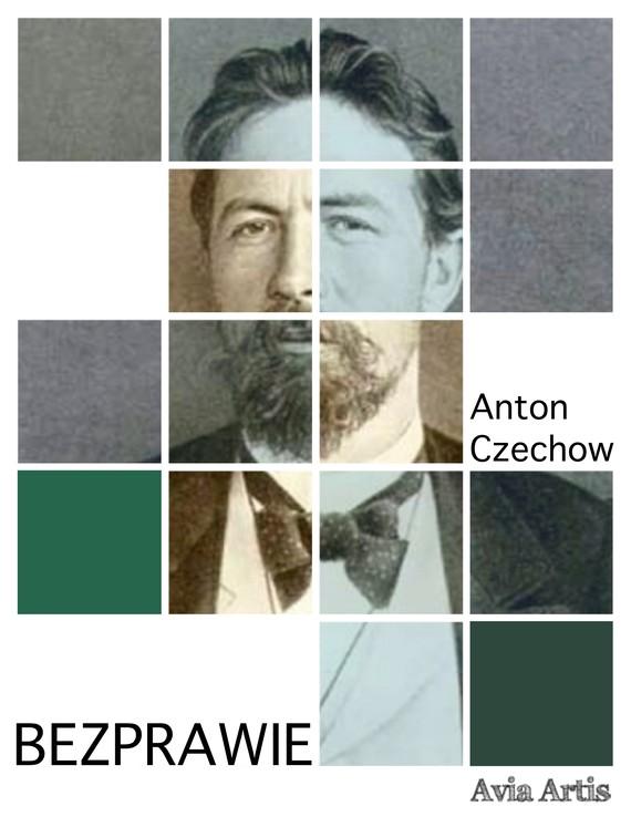 okładka Bezprawieebook | epub, mobi | Anton Czechow