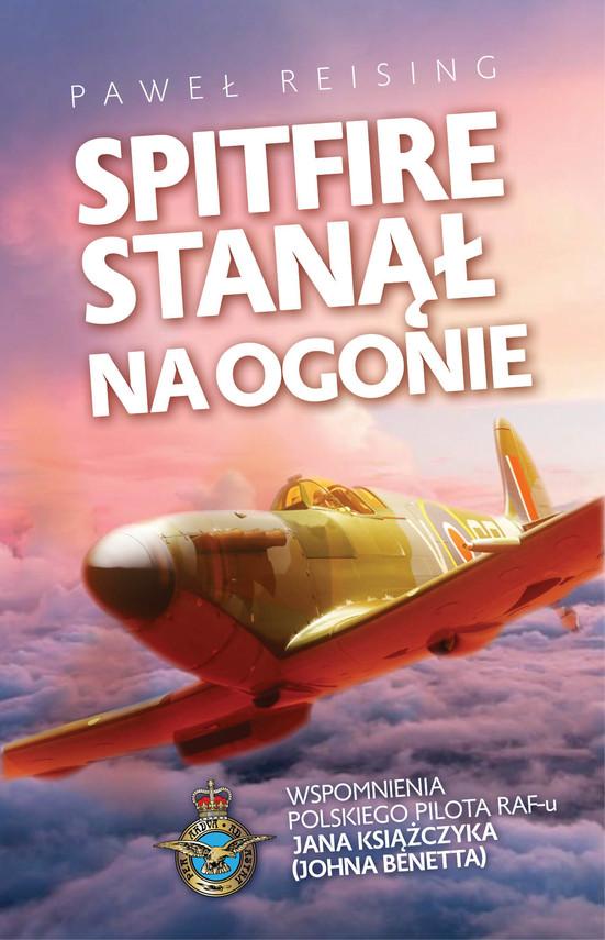 okładka Spitfire stanął na ogonieebook | epub, mobi | Reising Paweł