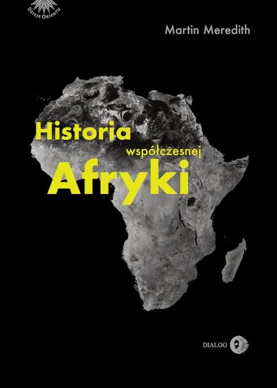 okładka Historia współczesnej Afrykiebook   epub, mobi   Martin Meredith
