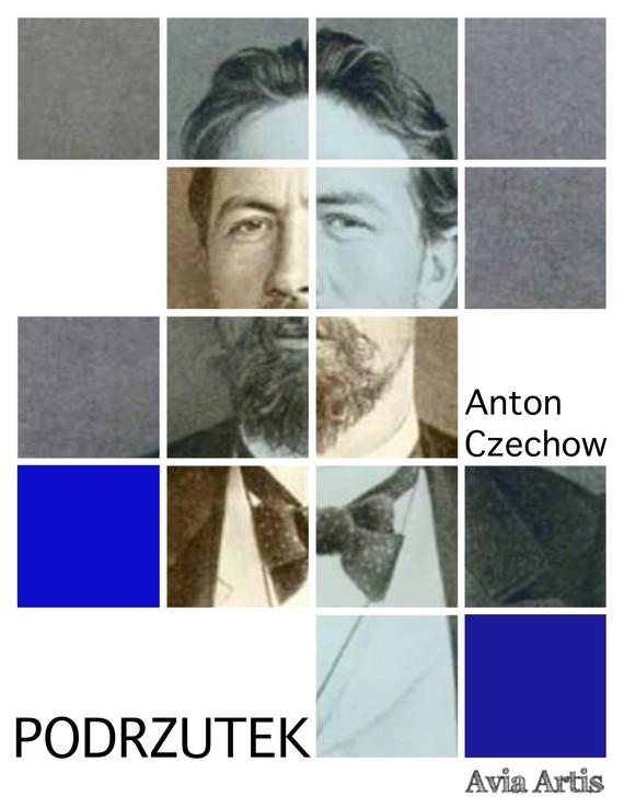okładka Podrzutekebook | epub, mobi | Anton Czechow