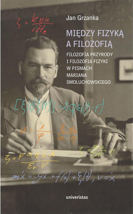 okładka Między fizyką a filozofią.ebook   epub, mobi   Grzanka Jan
