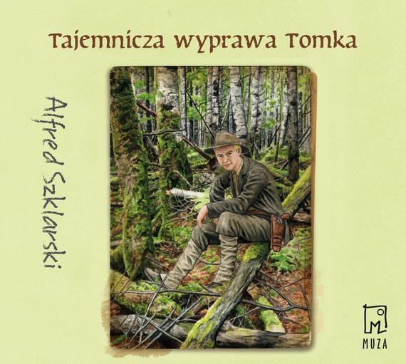 okładka Tajemnicza wyprawa Tomka (t.5)audiobook   MP3   Alfred Szklarski