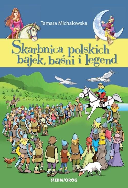 okładka Skarbnica polskich bajek, baśni i legendksiążka |  | Tamara Michałowska