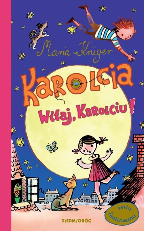 okładka Karolcia Witaj Karolciu seria limitowanaksiążka |  | Maria Krüger