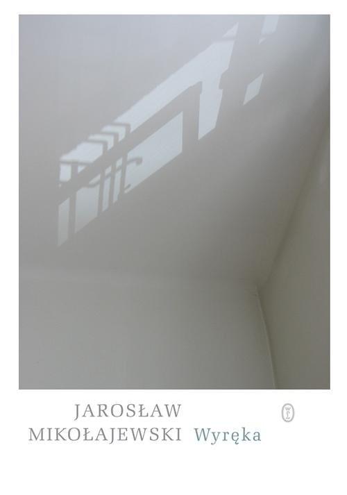 okładka Wyrękaksiążka |  | Jarosław Mikołajewski