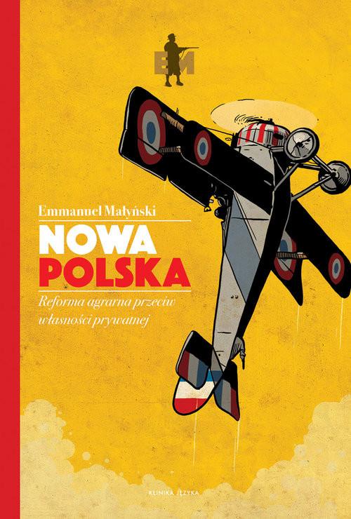 okładka Nowa Polska Reforma agrarna przeciwko własności prywatnejksiążka |  | Małyński Emmanuel