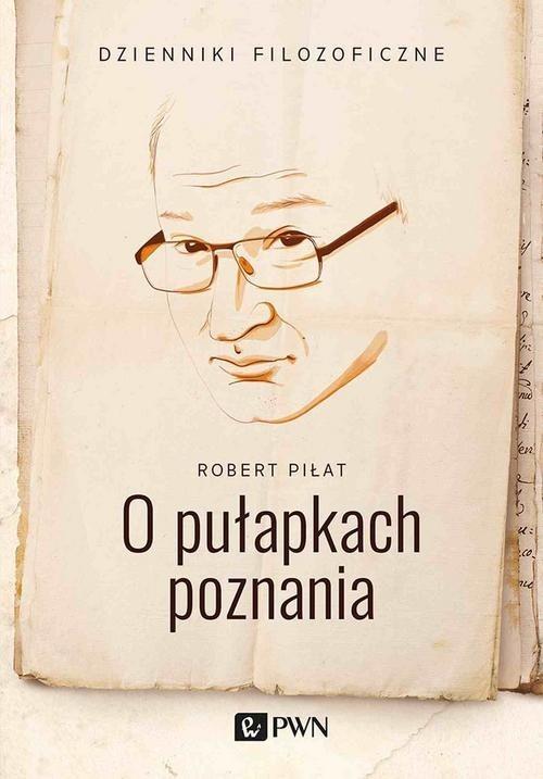 okładka O pułapkach poznaniaksiążka      Piłat Robert