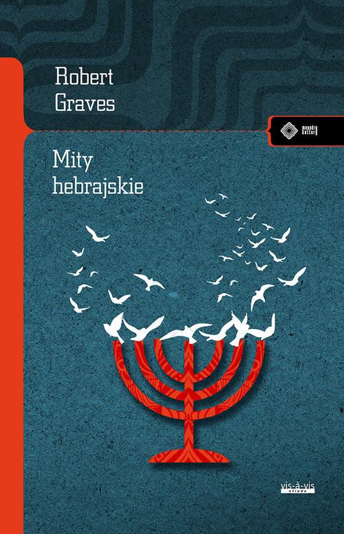 okładka Mity hebrajskie Księga rodzajuksiążka |  | Robert Graves, Raphael Patai