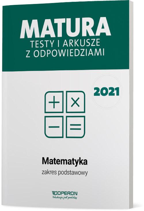 okładka Matematyka Matura 2021 Testy i arkusze ZPksiążka |  | Orlińska Marzena, Tarała Sylwia