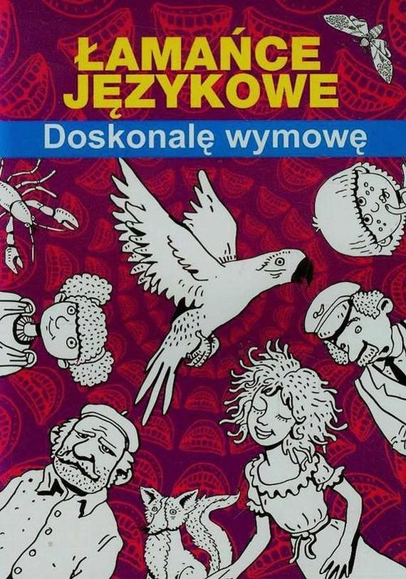 okładka Łamańce językowe Doskonalę wymowęebook | pdf | Maria  Pietruszewska
