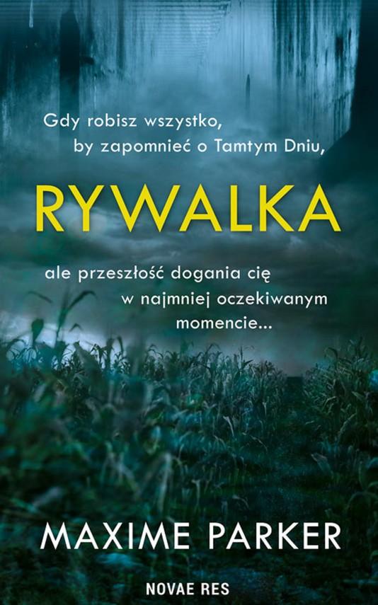 okładka Rywalkaebook   epub, mobi   Maxime Parker