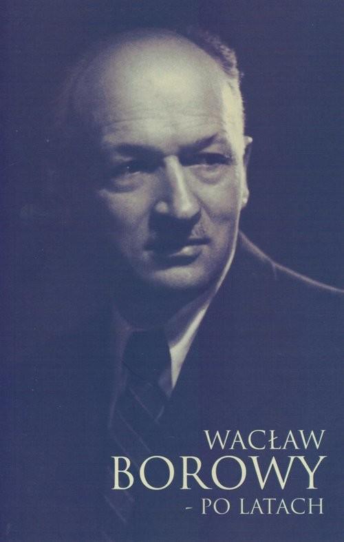 okładka Wacław Borowy - po latachksiążka |  |