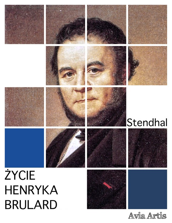 okładka Życie Henryka Brulardebook   epub, mobi   Stendhal