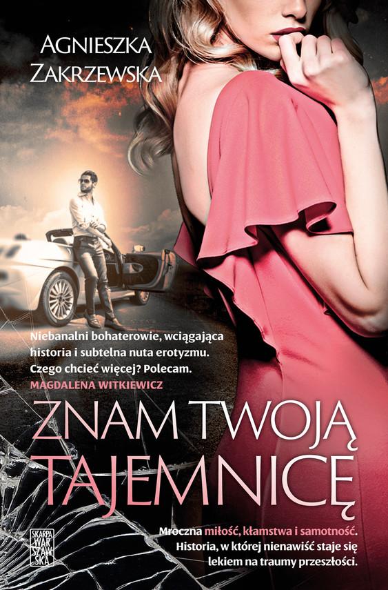 okładka Znam twoją tajemnicęebook   epub, mobi   Agnieszka Zakrzewska