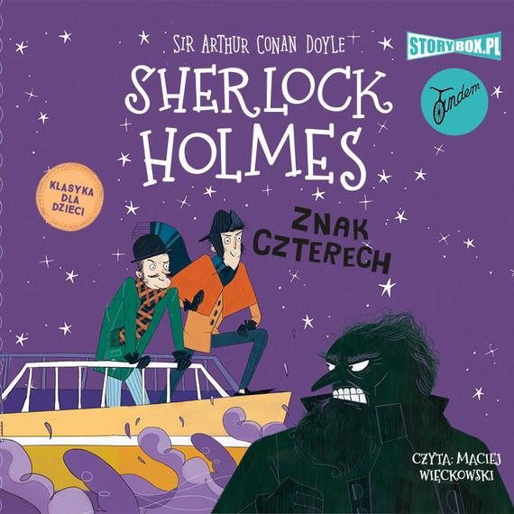 okładka Klasyka dla dzieci. Sherlock Holmes. Tom 2. Znak czterechaudiobook | MP3 | Arthur Conan Doyle