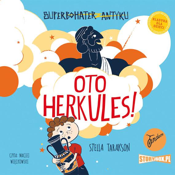 okładka Superbohater z antyku. Tom 1. Oto Herkules!audiobook | MP3 | Stella Tarakson