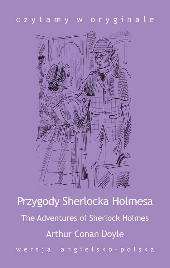 okładka The Adventures of Sherlock Holmes. Przygody Sherlocka Holmesaebook | epub, mobi | Arthur Conan Doyle