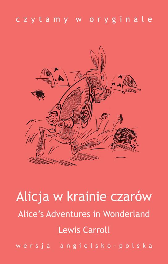 okładka Alice's Adventures in Wonderland. Alicja w krainie czarówebook | epub, mobi | Lewis Carroll
