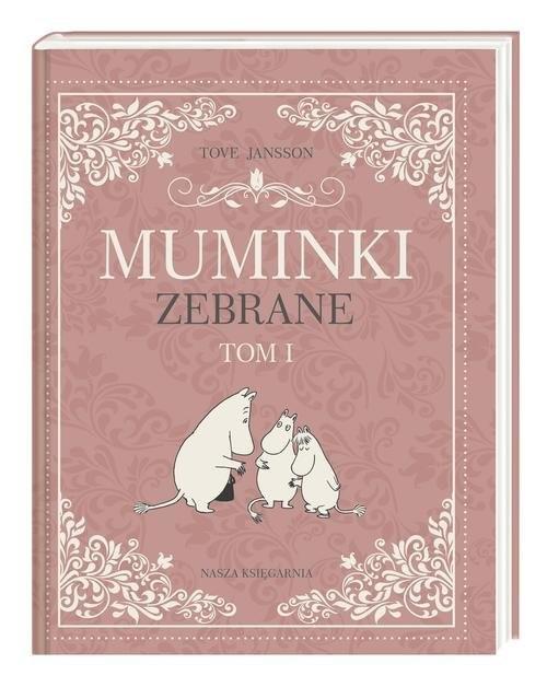 okładka Muminki zebrane Tom 1książka      Tove Jansson