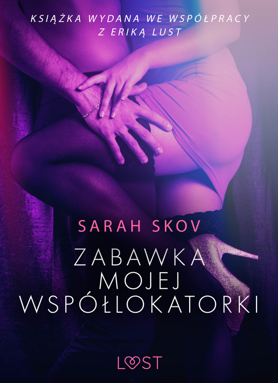 okładka Zabawka mojej współlokatorki - opowiadanie erotyczneebook | epub, mobi | Skov Sarah