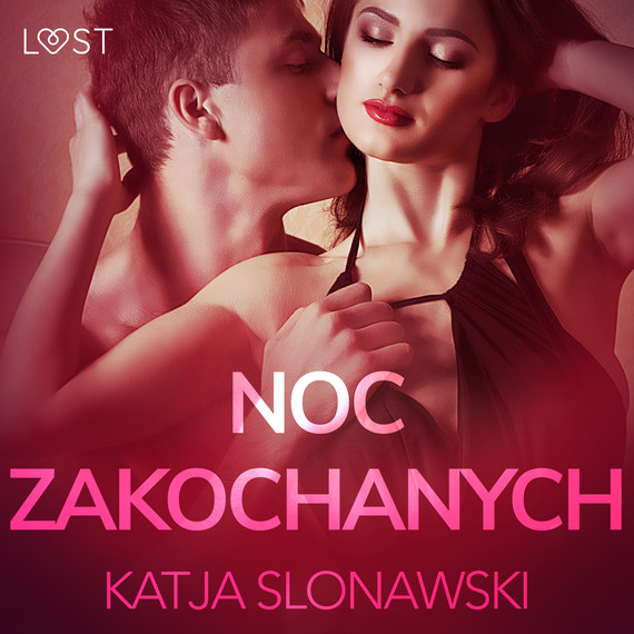 okładka Noc zakochanych - opowiadanie erotyczneaudiobook | MP3 | Slonawski Katja