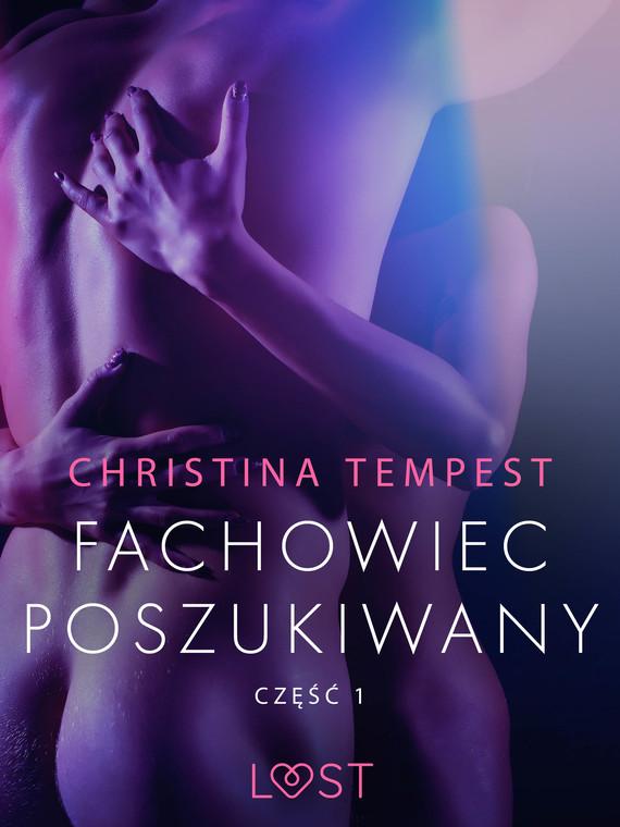 okładka Fachowiec poszukiwany część 1 – opowiadanie erotyczneebook | epub, mobi | Tempest Christina