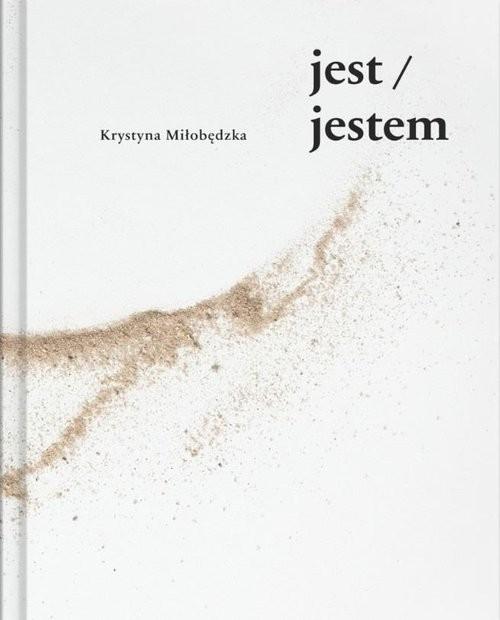 okładka jest jestemksiążka |  | Miłobędzka Krystyna