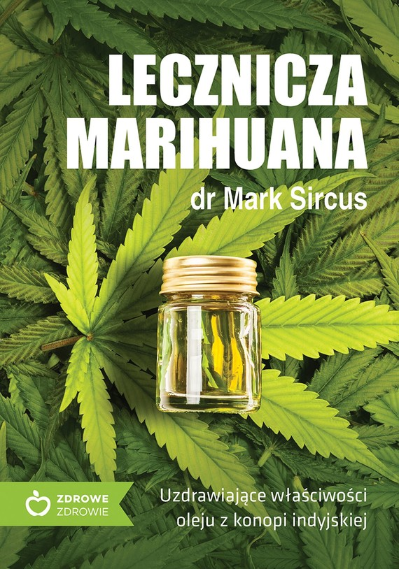 okładka Lecznicza marihuanaebook | epub, mobi | Mark Sircus