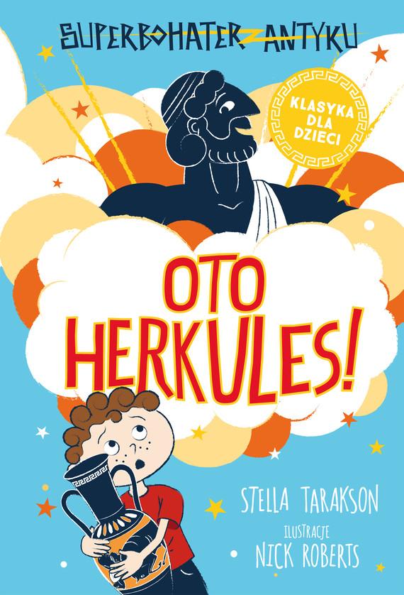 okładka Superbohater z antyku. t.1  Oto Herkules!ebook | epub, mobi | Stella Tarakson