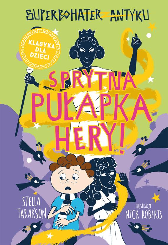 okładka Superbohater z antyku. t.2 Sprytna pułapka Hery!ebook   epub, mobi   Stella Tarakson