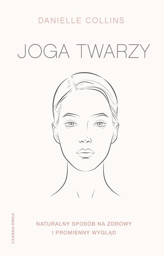 okładka Joga twarzy.ebook | epub, mobi | Danielle Collins
