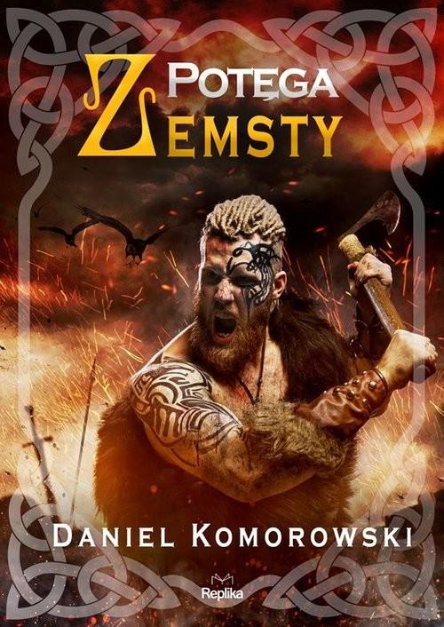 okładka Potęga zemstyksiążka |  | Komorowski Daniel
