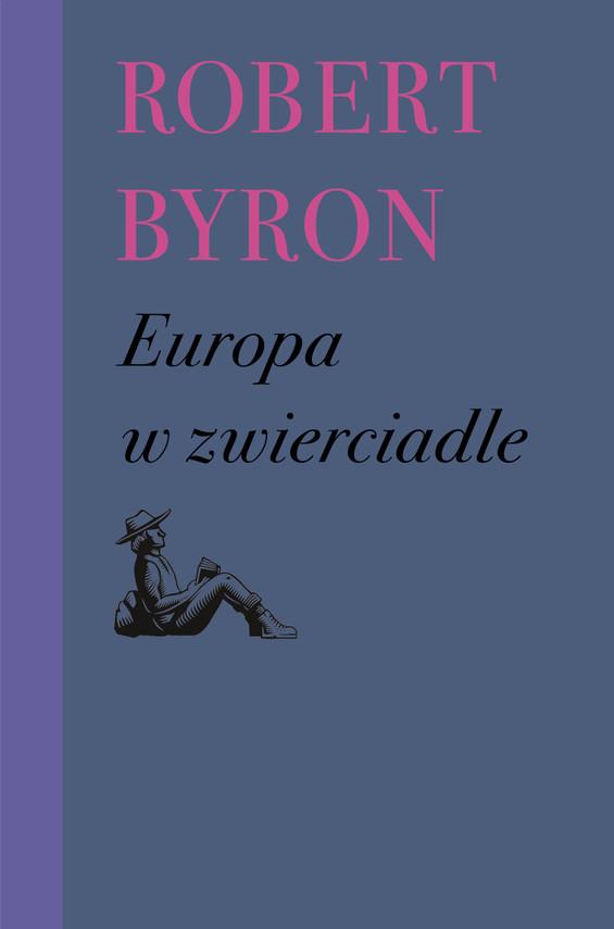 okładka Europa w zwierciadleebook | epub, mobi | Robert Byron