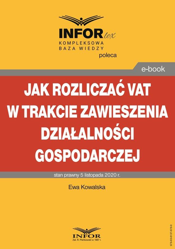okładka Jak rozliczać VAT w trakcie zawieszenia działalności gospodarczejebook | pdf | Ewa Kowalska